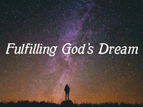 fulfillinggodsdream_sermon