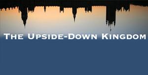 upsidedownkingdom_sermon_series