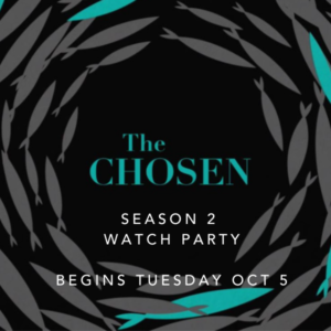 The Chosen S2 Watch Party